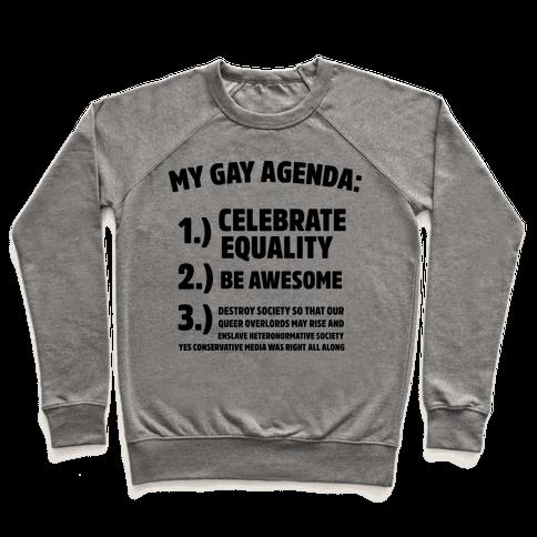 My Gay Agenda Pullover