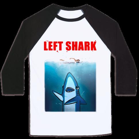 Left Shark Jaws Parody Baseball Tee