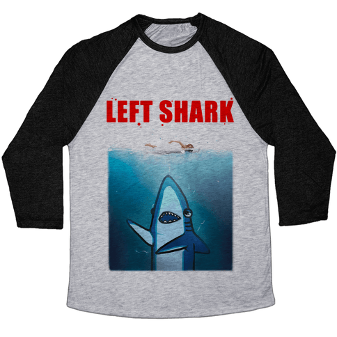 Left Shark Jaws Parody Baseball Tee