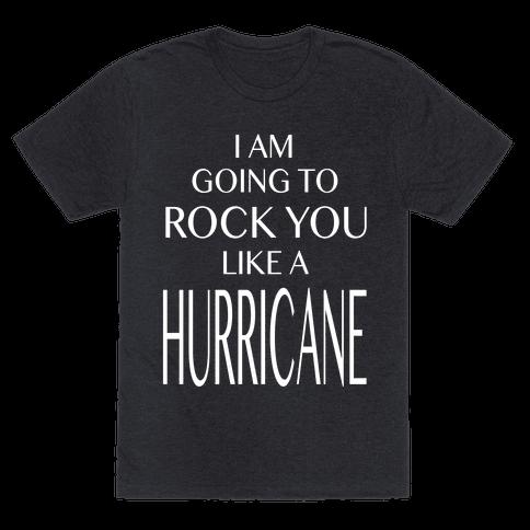 I Am Going to Rock You Like a Hurricane