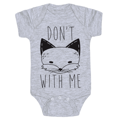 Don't Fox With Me Baby Onesy