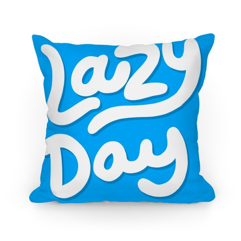 Lazy Day Pillow
