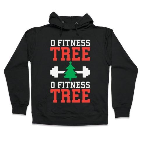 O Fitness Tree, O Fitness Tree Hooded Sweatshirt