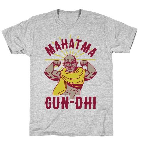 Mahatma Gun-dhi T-Shirt