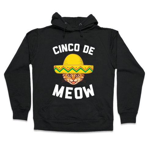 Cinco De Meow Hooded Sweatshirt