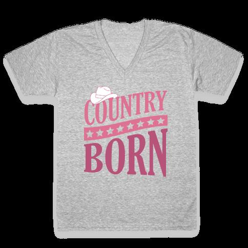 Country Born V-Neck Tee Shirt