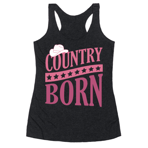 Country Born Racerback Tank Top