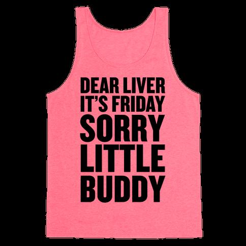Dear Liver Tank Top