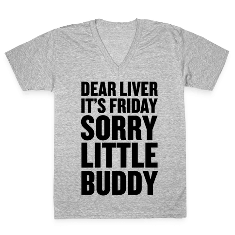 Dear Liver V-Neck Tee Shirt