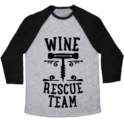 Wine Rescue Team Baseball Tee