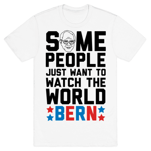 Some People Just Want To Watch The World Bern Mens T-Shirt