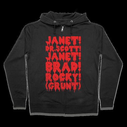 Janet, Dr. Scott, Janet, Brad, Rocky! Zip Hoodie