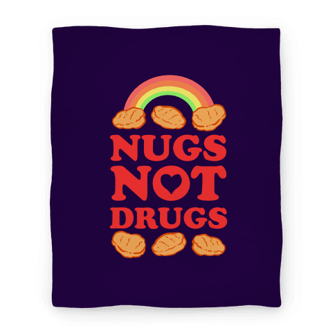 Nugs Not Drugs Blanket