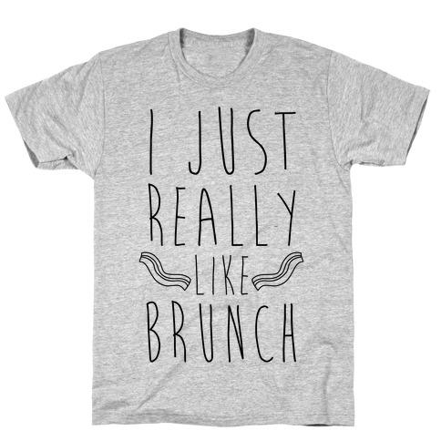 I Just Really Like Brunch Mens T-Shirt