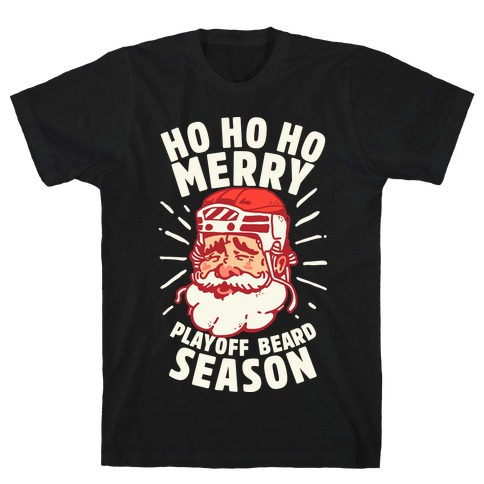 Merry Playoff Beard Season T-Shirt