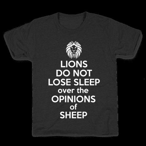 Lions Do Not Lose Sleep... Kids T-Shirt