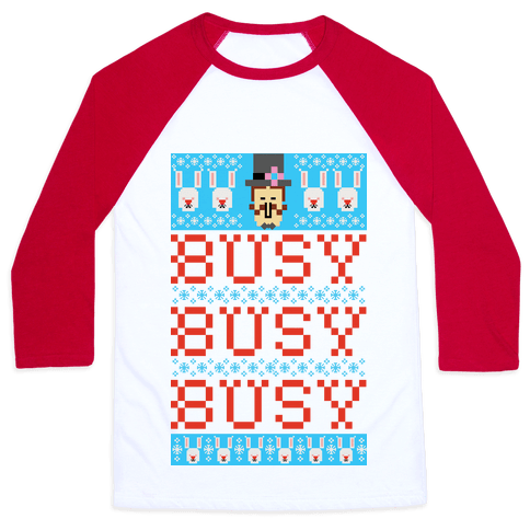 Busy Busy Busy Frosty Ugly Sweater Baseball Tee