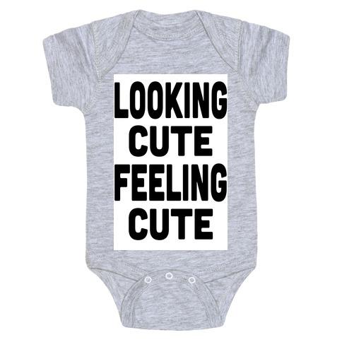 Lookin' Cute, Feelin' Cute! Baby Onesy