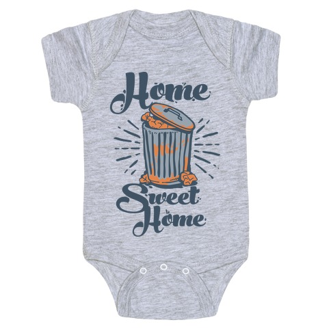 Home Sweet Home Garbage Can Baby Onesy