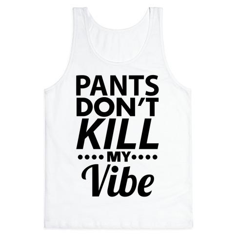 Pants Vibe. Tank Top