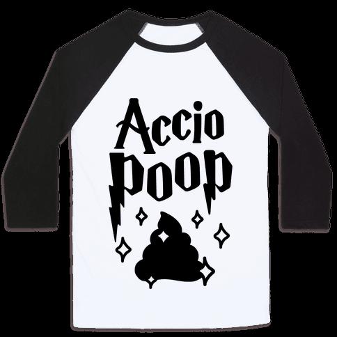 Accio Poop Baseball Tee