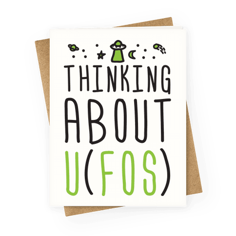 Thinking About UFOs Greeting Card