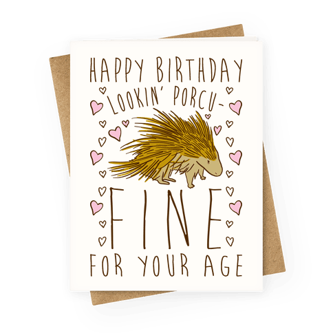 Lookin' Porcu-fine Greeting Card