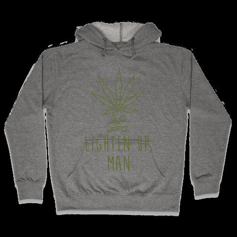 Lighten Up, Man Hooded Sweatshirt