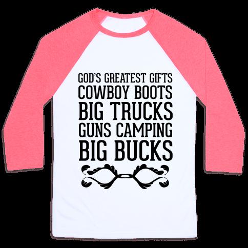 God's Greatest Gifts Cowboy Boots Big Trucks Guns Camping Big Bucks Baseball Tee
