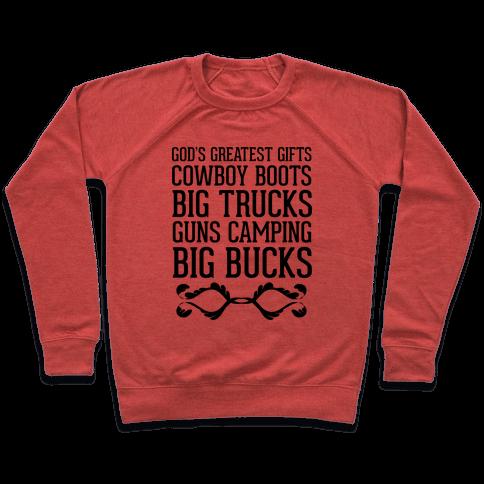 God's Greatest Gifts Cowboy Boots Big Trucks Guns Camping Big Bucks Pullover