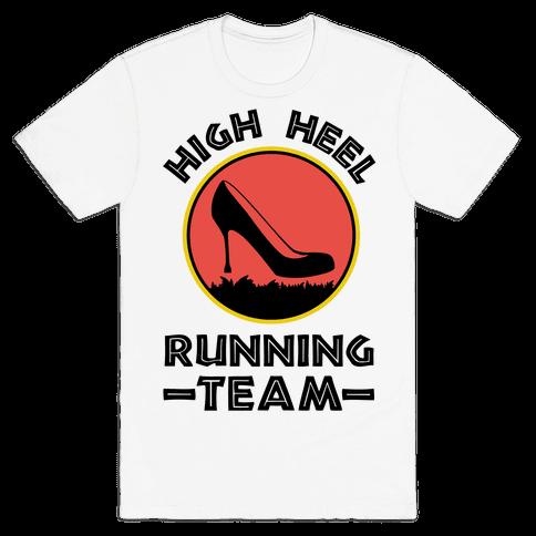 High Heel Running Team Mens T-Shirt