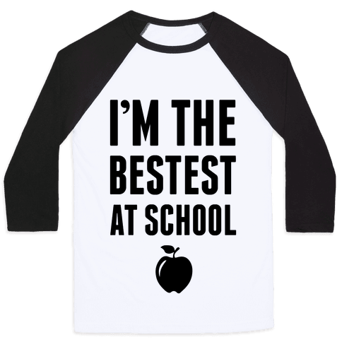 I'm The Bestest at School Baseball Tee