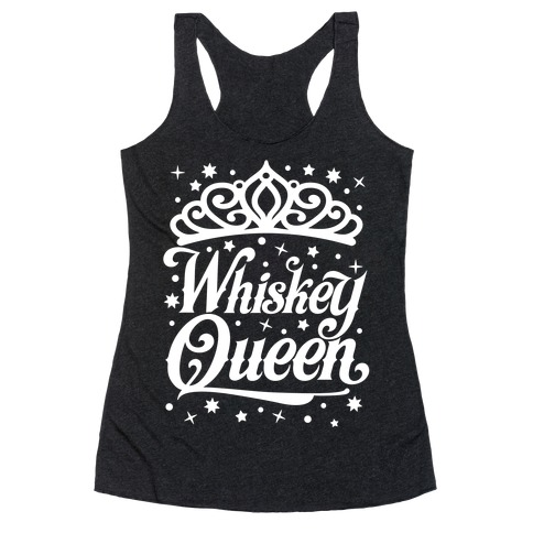 Whiskey Queen Racerback Tank Top