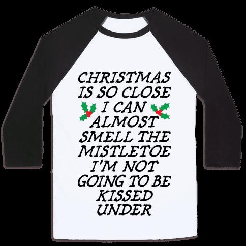 Christmas Is Close Baseball Tee