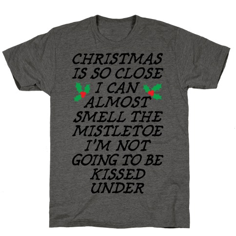 Christmas Is Close T-Shirt