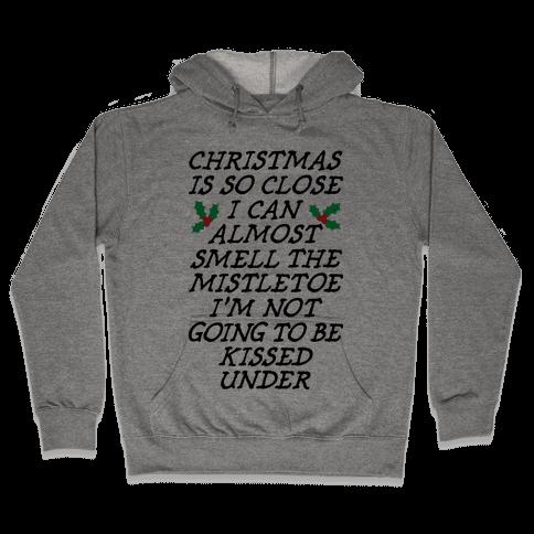 Christmas Is Close Hooded Sweatshirt