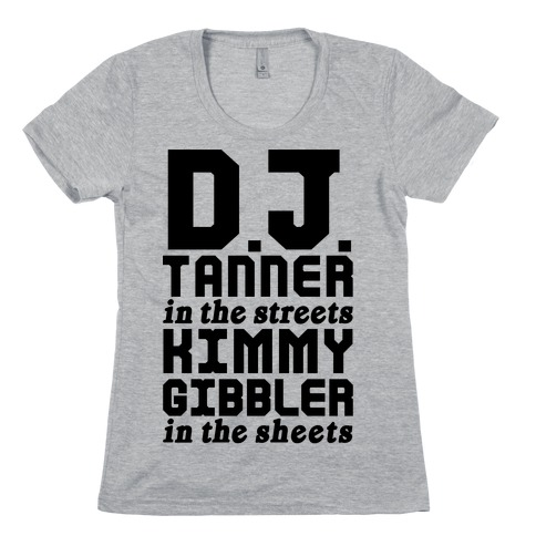 DJ Tanner In The Streets Womens T-Shirt