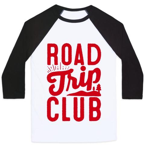 Road Trip Club Baseball Tee