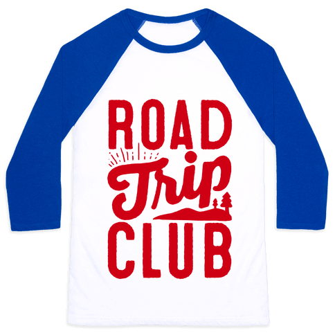Road Trip Club Baseball Tee