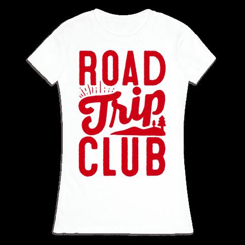 Road Trip Club Womens T-Shirt