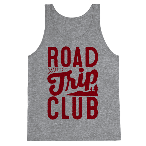 Road Trip Club Tank Top