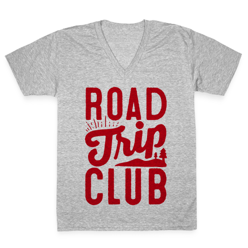 Road Trip Club V-Neck Tee Shirt