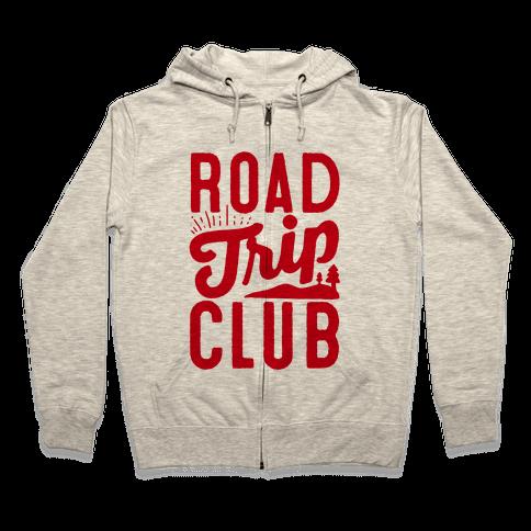 Road Trip Club Zip Hoodie