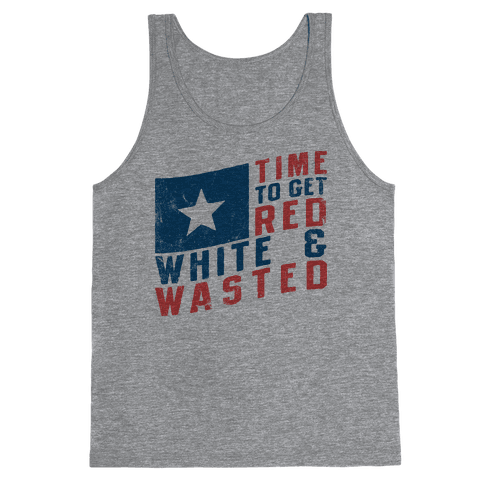 Red White And Wasted (Vintage Tank) Tank Top