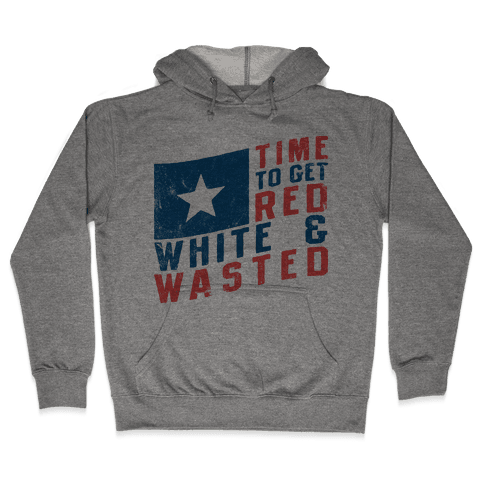 Red White And Wasted (Vintage Tank) Hooded Sweatshirt