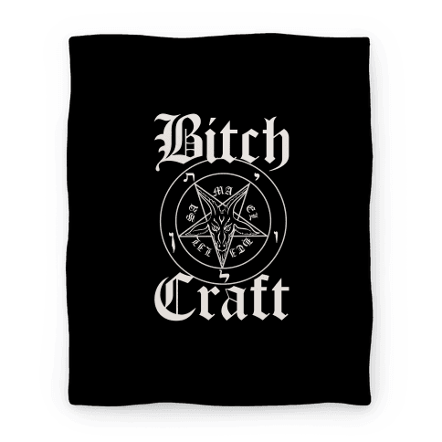 Bitchcraft Blanket