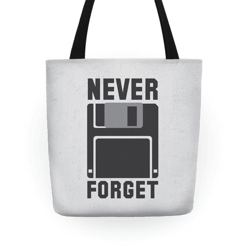 Never Forget The Floppy Tote