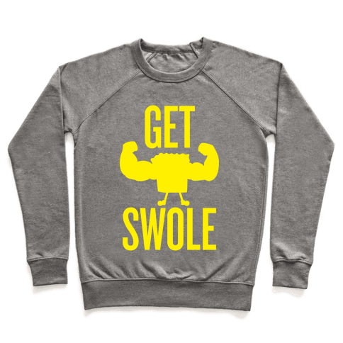 Get Swole Pullover