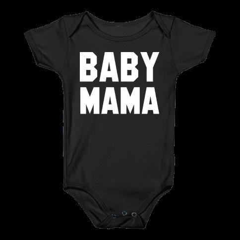 Baby Mama Baby Onesy