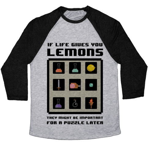 If Life Gives You Lemons They Might Be for A Puzzle Later Baseball Tee